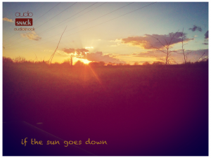 Free Music - If The Sun Goes Down